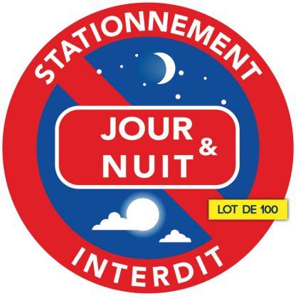 interdiction de stationner jour et nuit. Par 100