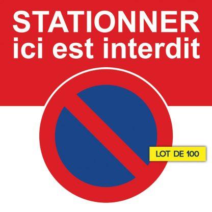 stationner ici est interdit. Lot de 100