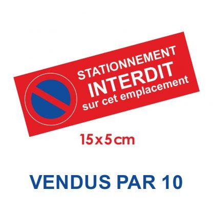 Stickers stationnement interdit par 10