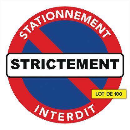 autocollant stationnement strictement interdit par 100